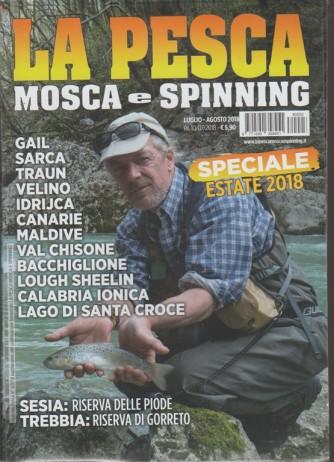 La pesca mosca e spinning n. 3  - luglio -agosto 2018 - bimestrale
