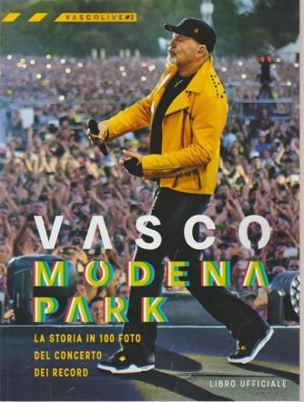 Vasco Live - Modena Park - n. 2 - mensile - libro ufficiale