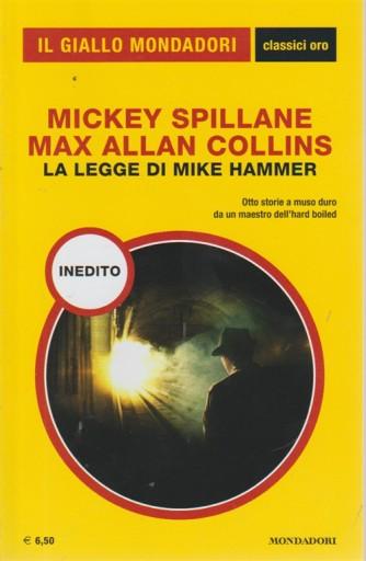 Il giallo Mondadori classici oro - supplemento al n. 1410 - luglio - agosto 2018 - inedito - La legge di MIke Hammer