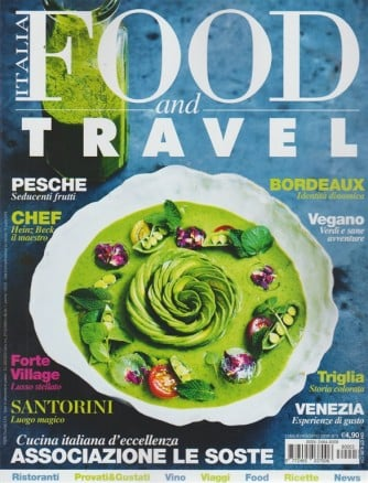Food And Travel Italia - n. 3 - luglio - agosto 2018 - bimestrale