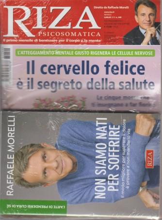 Riza psicosomatica - n. 449 - mensile - luglio 2018  + il libro di Raffaele Morelli - Non siamo nati per soffrire - L'arte di prendersi cura di sè