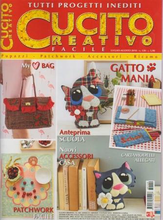 Cucito creativo facile - n. 120 - luglio - agosto 2018 - tutti i progetti inediti - mensile