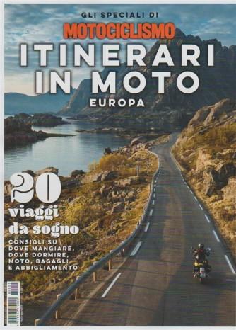 Speciali Motociclismo - Itinerari In Moto Europa