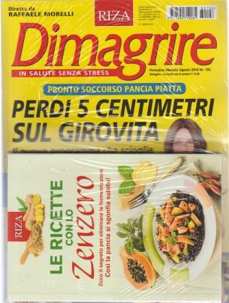 Dimagrire + Le ricette con lo zenzero - n. 196 - mensile - agosto 2018