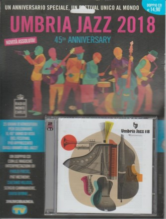 Doppio CD - Umbria Jazz 2018: 45° Anniversary by Radio Monte Carlo