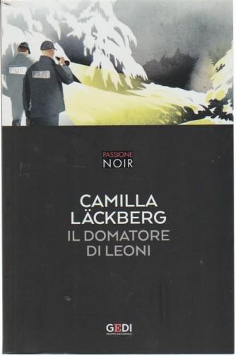 Passione Noir vol. 3 - Il domatore di leoni di Camilla Lackberg