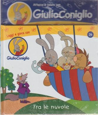 Giulio Coniglio - Fra Le Nuvole - Attacca e colora con Giulio Coniglio -n. 16 - settimanale