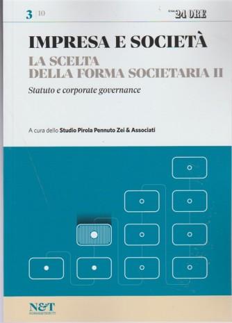 Impresa e Società vol.3 di 10-la scelta della forma societaria II by Sole 24 ore