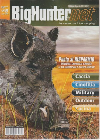 A Caccia Big Hunter - net - catalogo 2018/2019 -  agosto - settembre 2018 - 516 pagine - n. 28