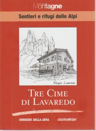 Sentieri E Rifugi - Tre Cime Di Lavaredo - Meridiani Montagne - volume 9 - settimanale