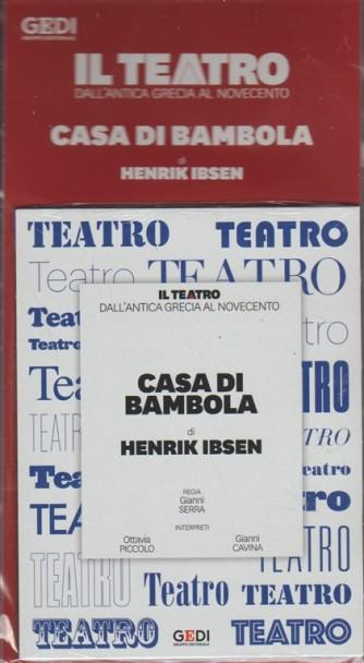 Il Teatro dall'antica grecia al novecento vol.2-Casa di bambola: Henrik Ibsen