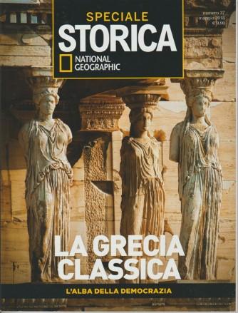"""Storica Speciale n.37 Maggio 2018 - La Grecia classica """"L'alba della democrazia"""""""