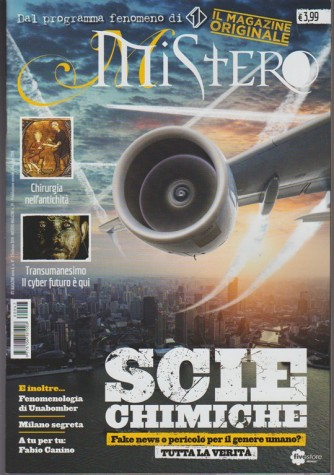 Mistero Magazine - mensile n. 59 Febbraio 2018 - Chirurgia nell'antichità