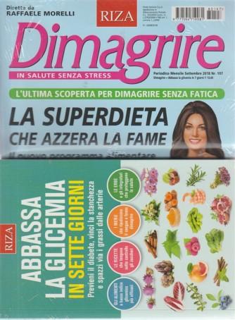 Dimagrire + Abbassa la glicemia in 7 giorni - n. 197 - mensile - settembre 2018