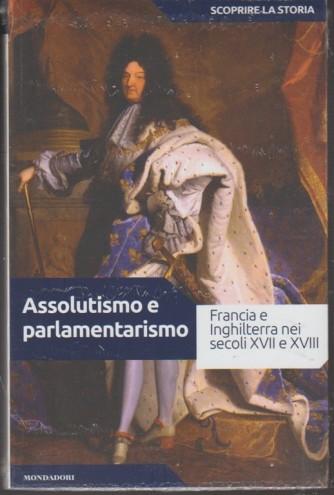 Scoprire la Storia vol.26 - Assolutismo e parlamentarismo - Mondadori