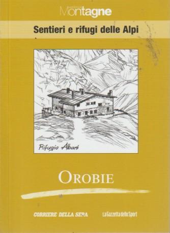 Meridiani Montagne - Sentieri e rifugi delle Alpi - Orobie - n. 12 - settimanale -