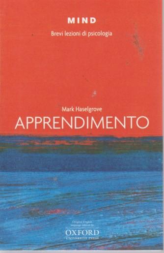 Mind - Brevi lezioni di psicologia - Apprendimento di Mark Haselgrove - n. 6 -