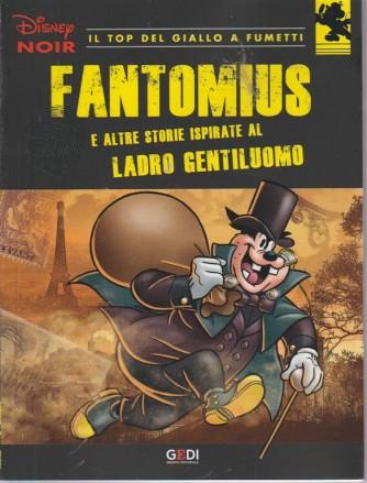 Disney Noir - Fantomius e altre storie ispirate al ladro gentiluomo - n. 9 - 30/8/2018 - settimanale
