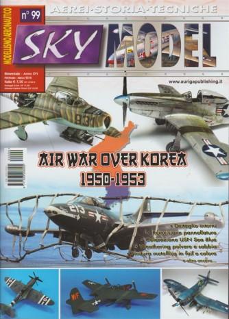 Sky Model - bimestrale n. 99 Febbraio 2018 Modellismo aeronautico