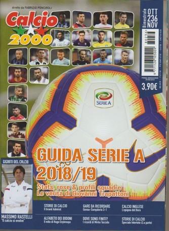 Calcio 2000 - n. 236 - bimestrale - ottobre - novembre 2018