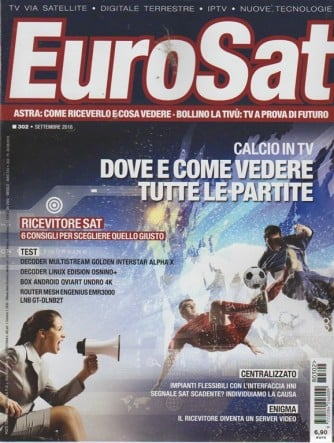 Eurosat - n. 302 - settembre 2018 - mensile
