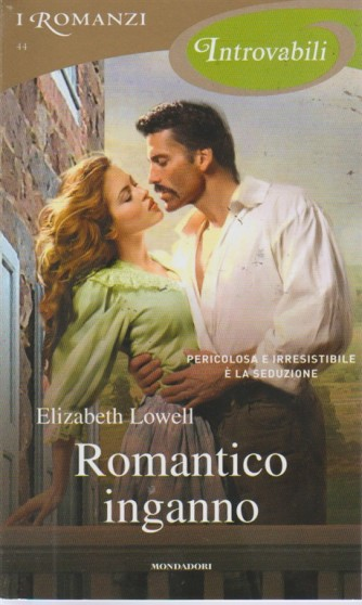 I romanzi introvabili - Romantico inganno - n. 44 -