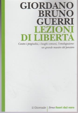 Lezioni di Libertà di Giordano Bruno Guerri by Il Giornale: firme fuori dal coro