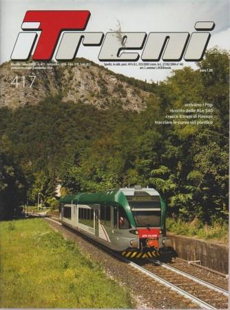 Treni - n. 417 - mensile - settembre 2018