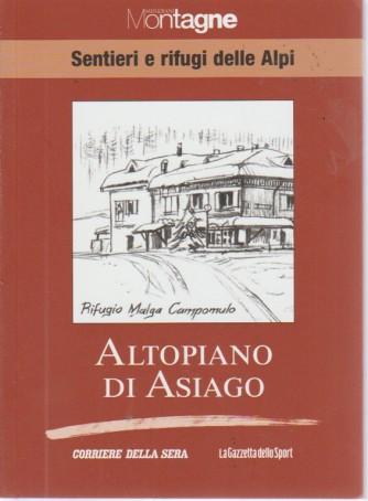 Sentieri E Rifugi - Altopiano Di Asiago - Meridiani montagne  - volume 14 - settimanale