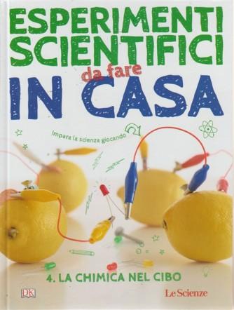 Esperimenti scientifici da fare in casa - n. 4 - Le Scienze - n. 4 La chimica nel cibo