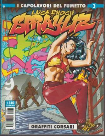 """Cosmo Serie Blu - Sprayliz vol. 3 """"Graffiti corsari"""" Editoriale Cosmo"""