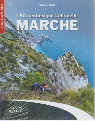 Guide iter - i 50 senieri più belli delle Marche - di Stefano Ardito