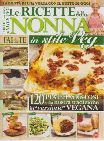 We Veg Speciale Mega - Le ricette della nonna in stile veg - n. 1 - bimestrale - ottobre - novembre 2018 -