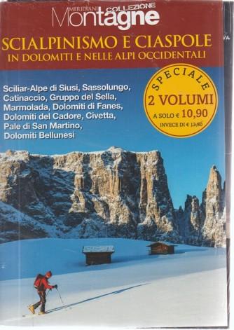 Supplemento al n. 94 di Meridiani Montagne - settembre 2018 - 2 volumi - Scialpinismo e ciaspole in Dolomiti e nelle Alpi occidentali
