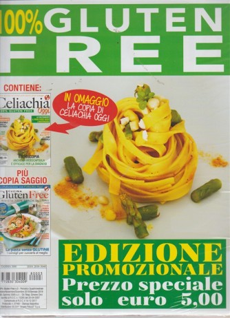 100% Gluten Free - Edizione Promozionale - n. 3 - periodico quadrimestrale - ottobre/novembre/dicembre 2018/gennaio 2019
