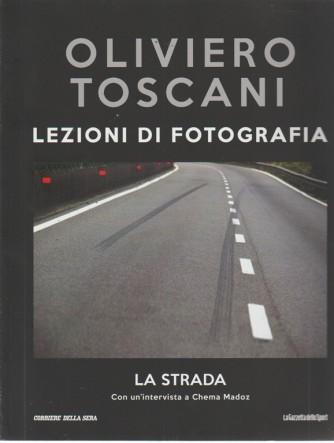 Oliviero Toscani - Lezioni di fotografia - La strada - n. 31 - settimanale