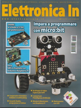 Elettronica In - n. 229 - ottobre 2018 - mensile