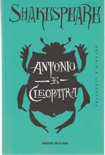 William Shakespeare - Antonio e Cleopatra  - Testo inglese a fronte