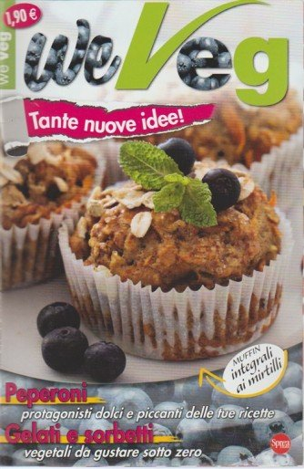 We Veg - mensile pocket n. 31 Agosto 2017 Muffin integraki ai Mirtilli