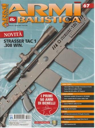 Armi & Balistica - mensile n. 67 Agosto 2017 - Strasser TAC 1 .308 WIN.