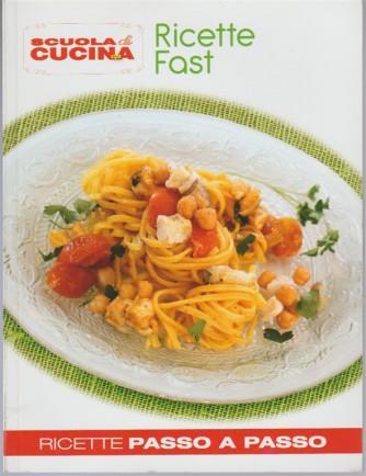 Scuola di cucina (ricette passo passo) - Ricette fast RIEDIZIONE