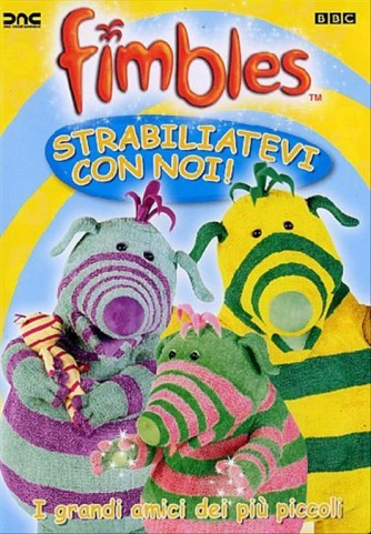 Fimbles - Strabiliatevi Con Noi (DVD BBC)