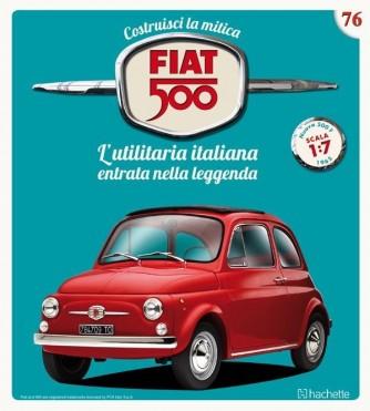 Costruisci la mitica FIAT 500 2^ edizione uscita 76