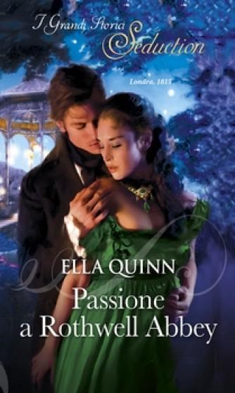 Harmony I Grandi Storici Seduction - Passione a Rothwell Abbey Di Ella Quinn