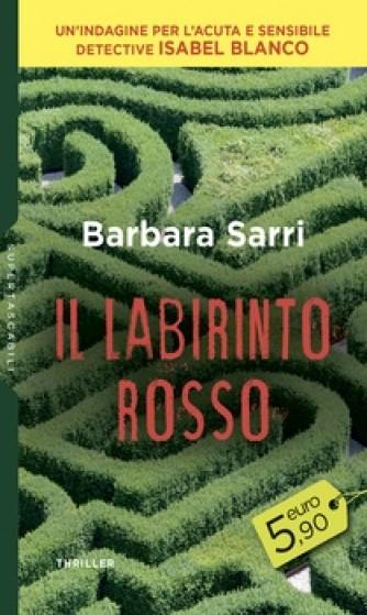 Harmony SuperTascabili - Il labirinto rosso Di Barbara Sarri