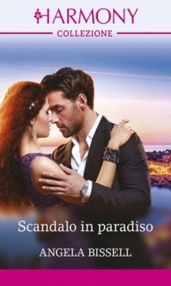 Harmony Collezione - Scandalo in paradiso Di Angela Bissell
