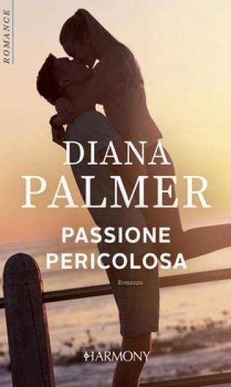 Harmony Harmony Romance - Passione pericolosa Di Diana Palmer