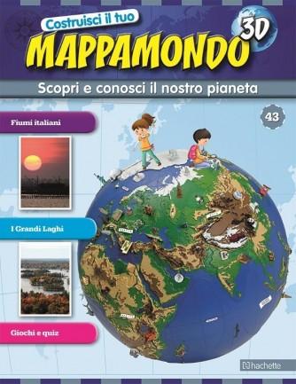 Costruisci il Mappamondo 3D 2^ edizione uscita 43