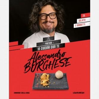 Alessandro Borghese - Portami in cucina con te