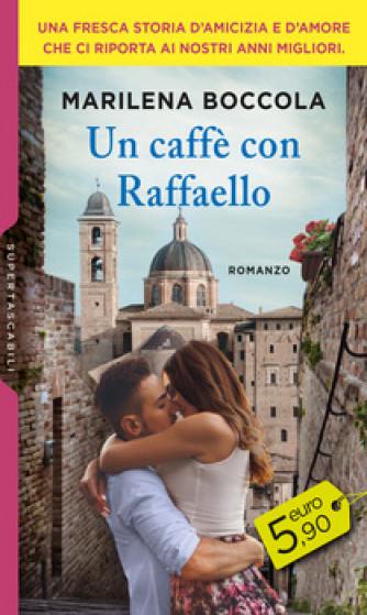 Harmony SuperTascabili - Un caffé con Raffaello Di Marilena Boccola